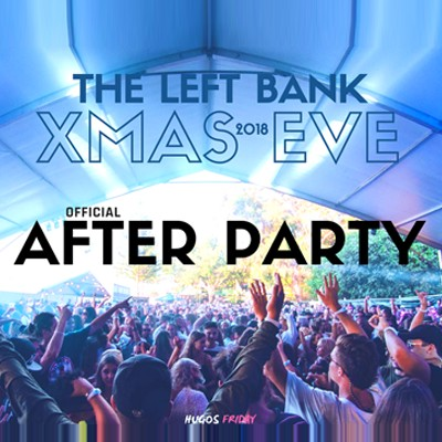 The Left Bank Xmas Eve - Official After Party