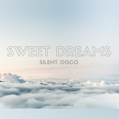 Sweet Dreams Silent Disco