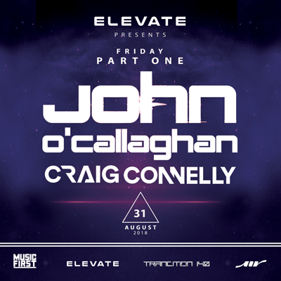 Elevate Part 1 - John O'Callaghan & Craig Connelly