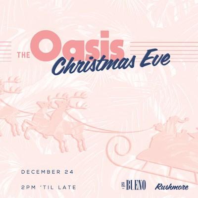 The Oasis Xmas Eve