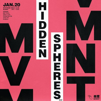 MVMNT ft. Hidden Spheres