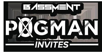Bassment Presents. POGMAN INVITES.