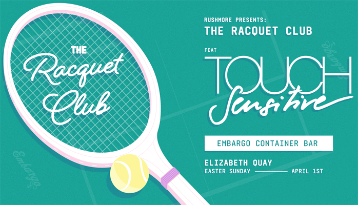 The Racquet Club feat. Touch Sensitive