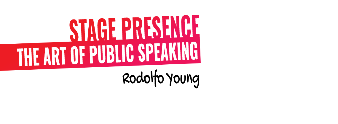 Rodolfo Young's The Art of Public Speaking - Workshop