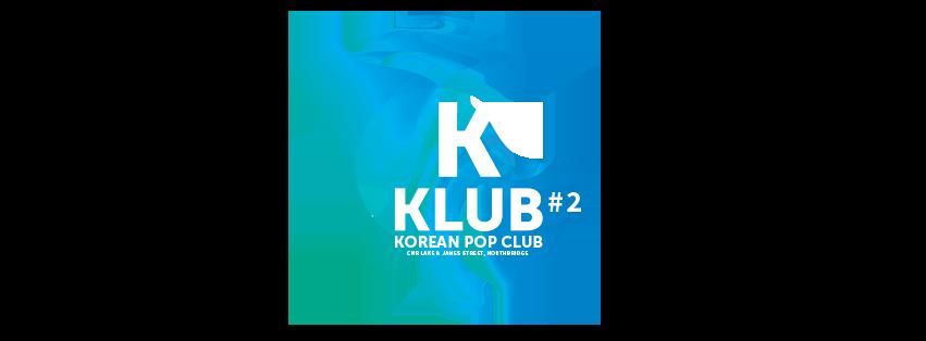K KLUB #2 - Korean Pop Klub