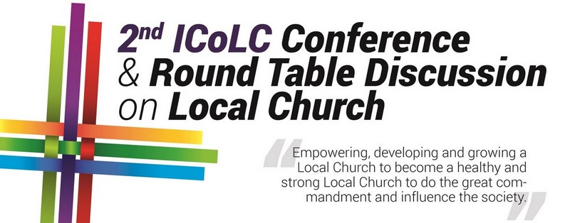 2nd ICoLC Conference & Round Table Discussion on Local Church